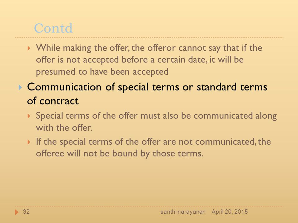 Contd Communication of special terms or standard terms of contract