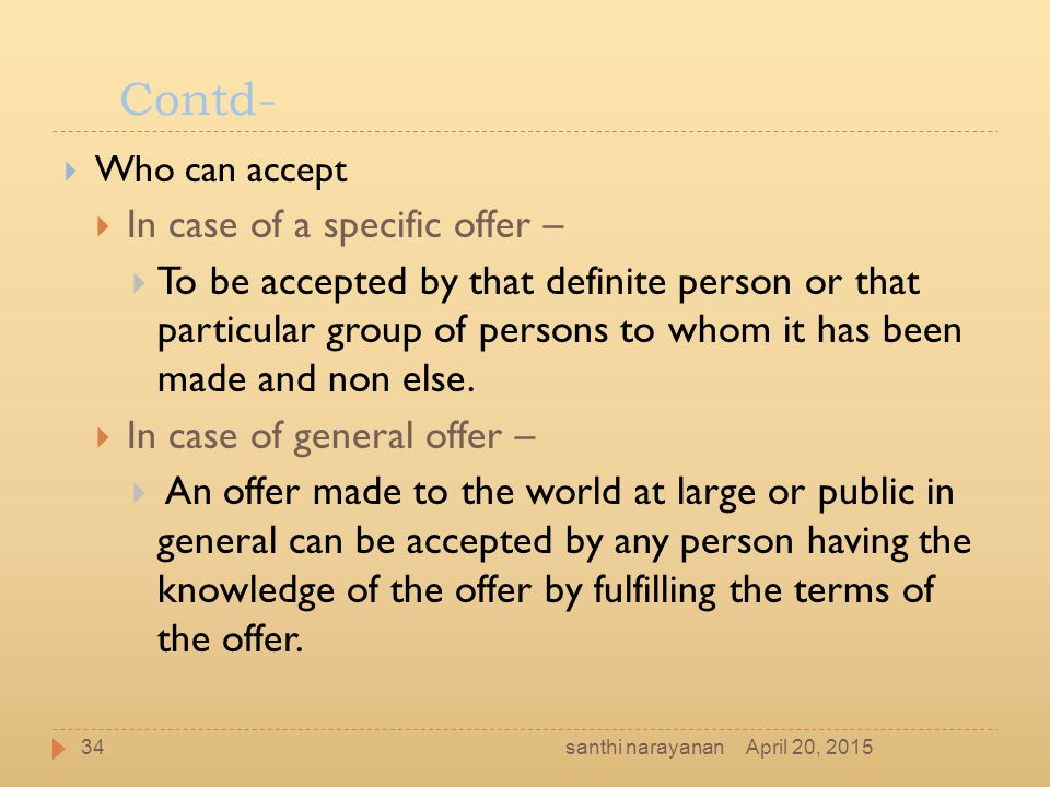Contd- In case of a specific offer –