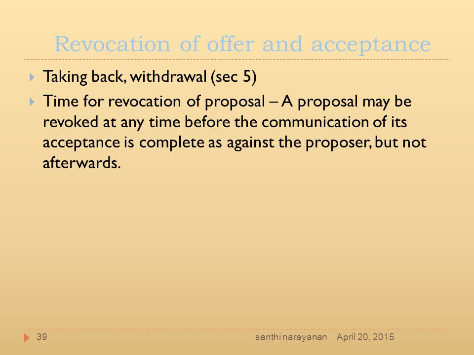 Revocation of offer and acceptance