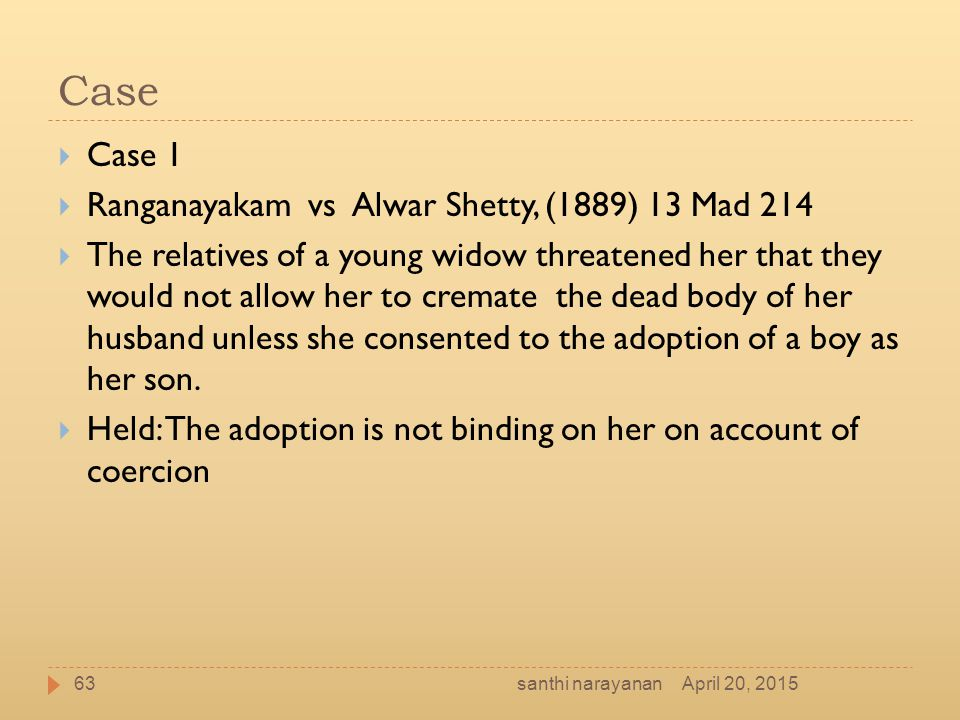 Case Case 1 Ranganayakam vs Alwar Shetty, (1889) 13 Mad 214