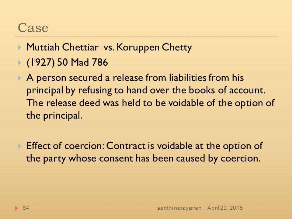 Case Muttiah Chettiar vs. Koruppen Chetty (1927) 50 Mad 786