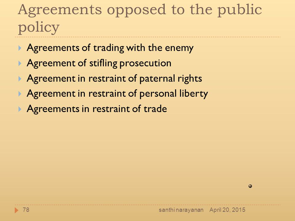 Agreements opposed to the public policy