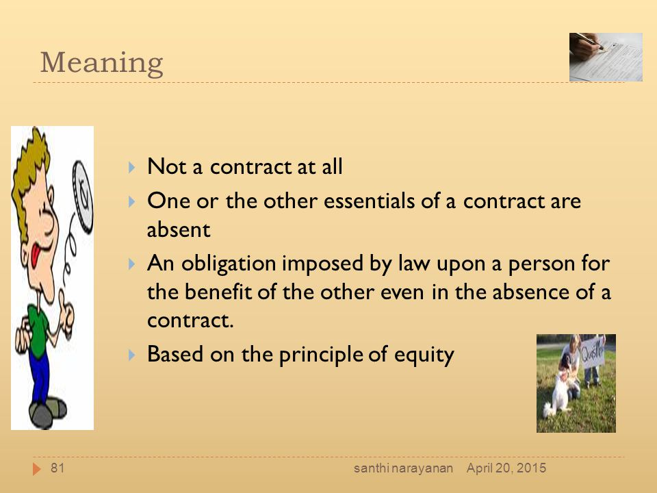 Meaning Not a contract at all