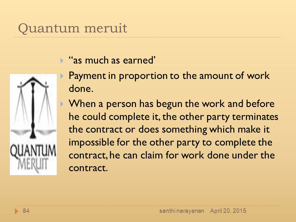 Quantum meruit as much as earned'
