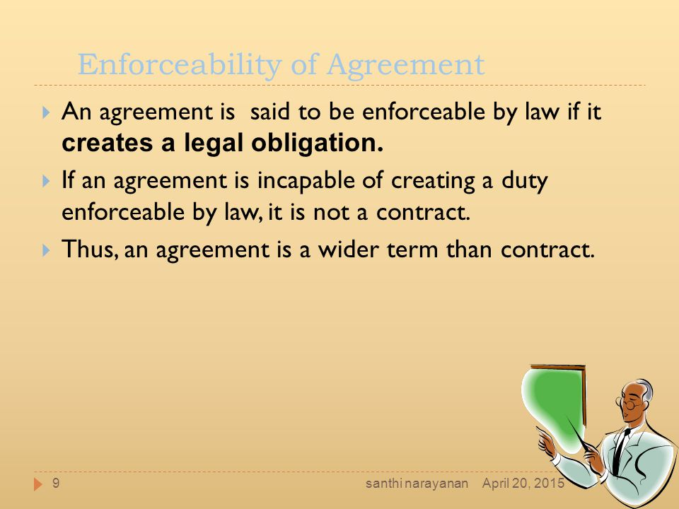 Enforceability of Agreement