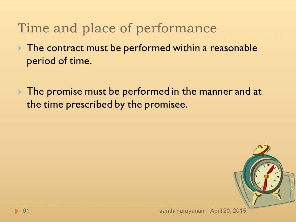 Time and place of performance