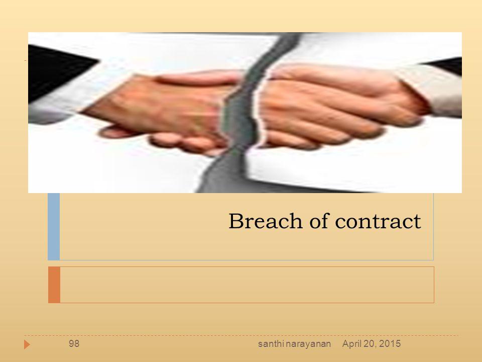Breach of contract santhi narayanan April 20, 2015