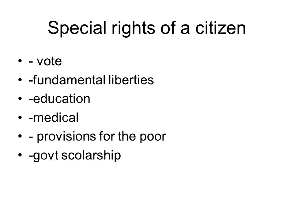 Special rights of a citizen