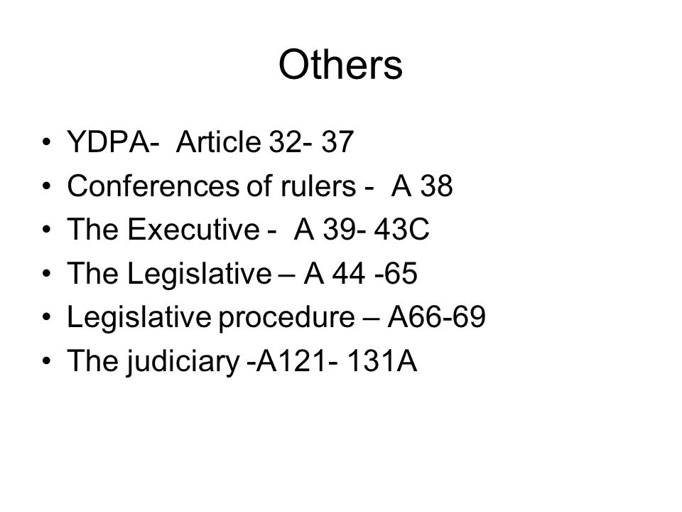 Others YDPA- Article 32- 37 Conferences of rulers - A 38