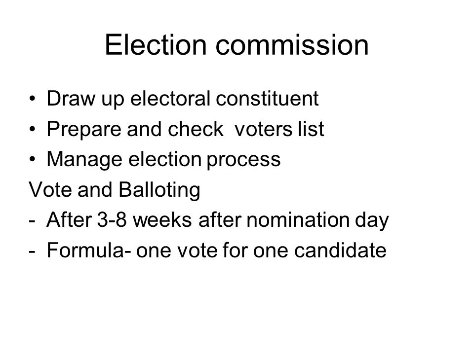 Election commission Draw up electoral constituent