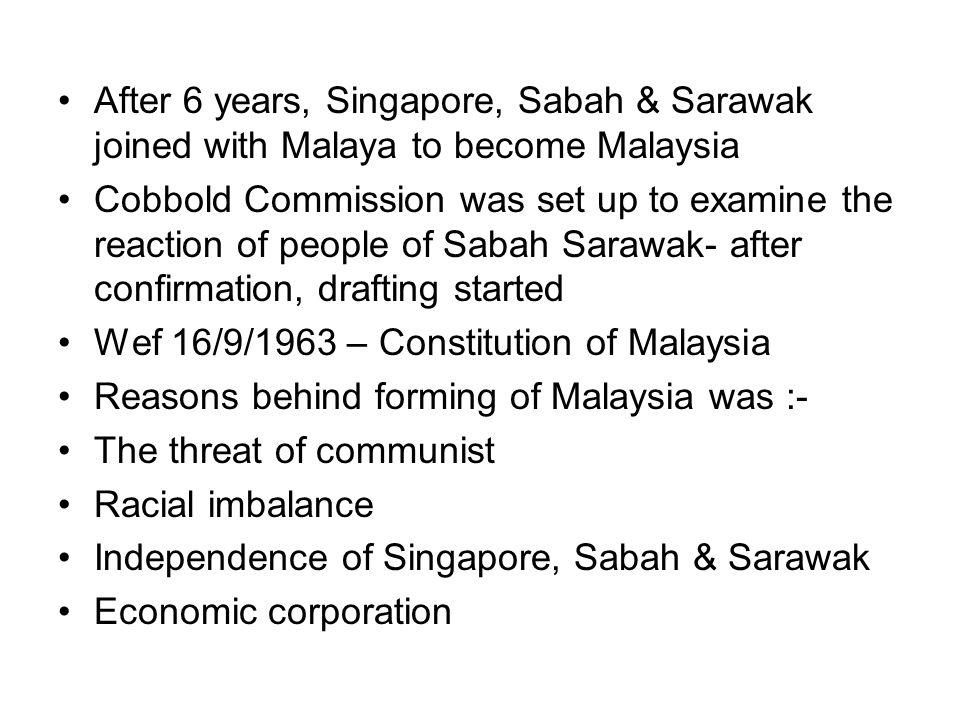 After 6 years, Singapore, Sabah & Sarawak joined with Malaya to become Malaysia