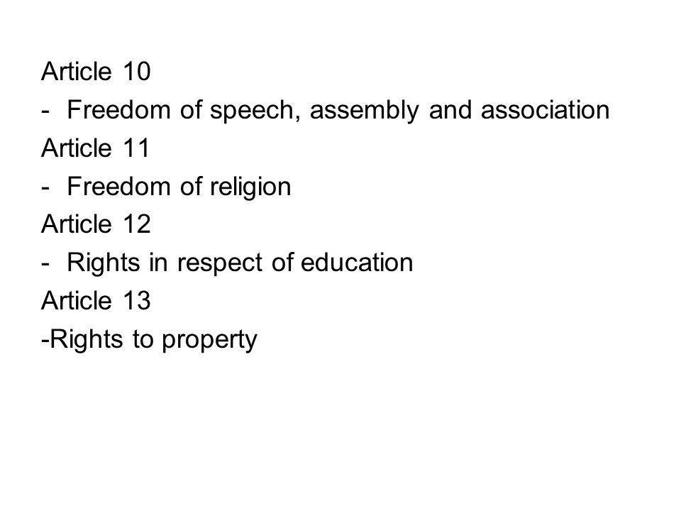 Article 10 Freedom of speech, assembly and association. Article 11. Freedom of religion. Article 12.