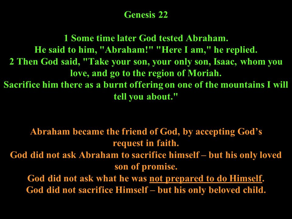 Genesis 22 1 Some time later God tested Abraham