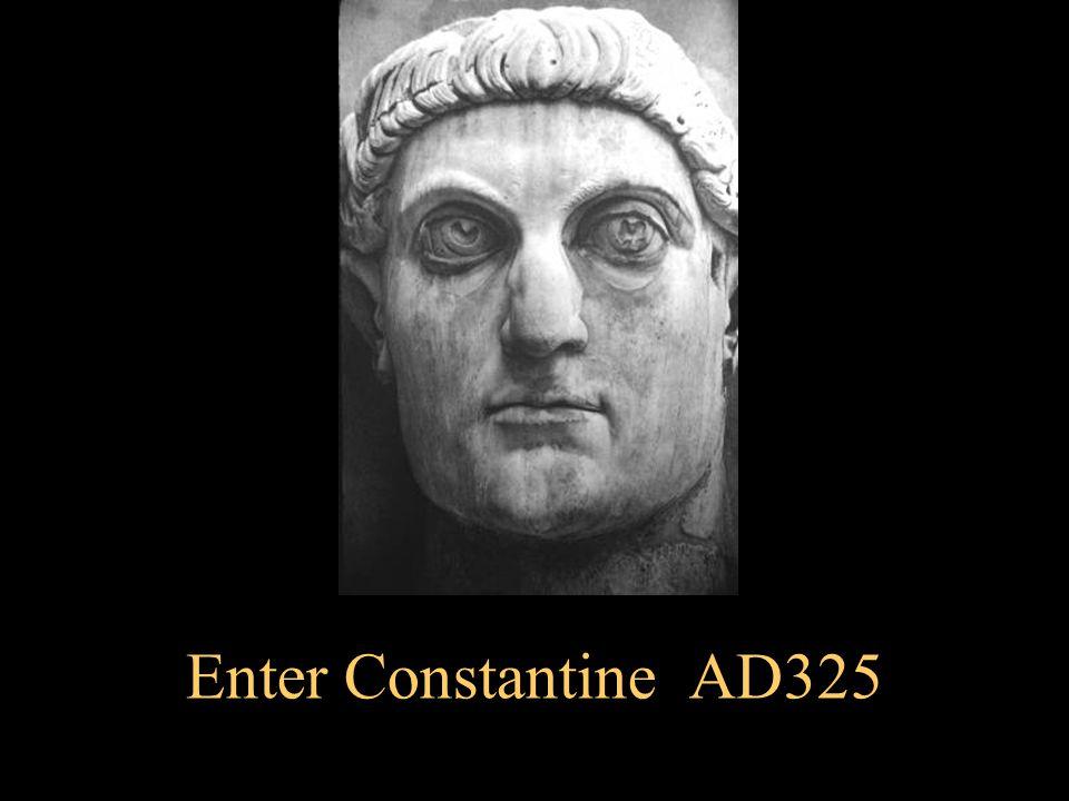 Enter Constantine AD325