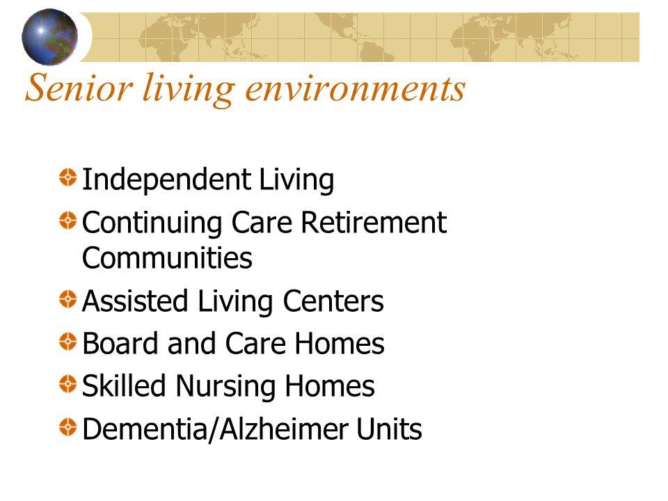 Senior living environments