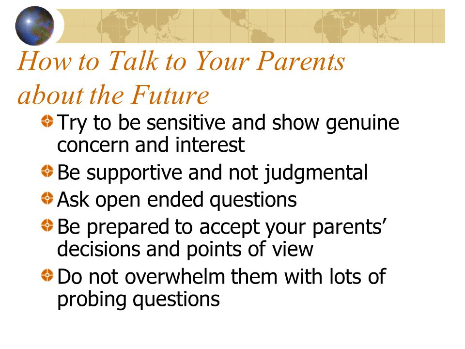 How to Talk to Your Parents about the Future