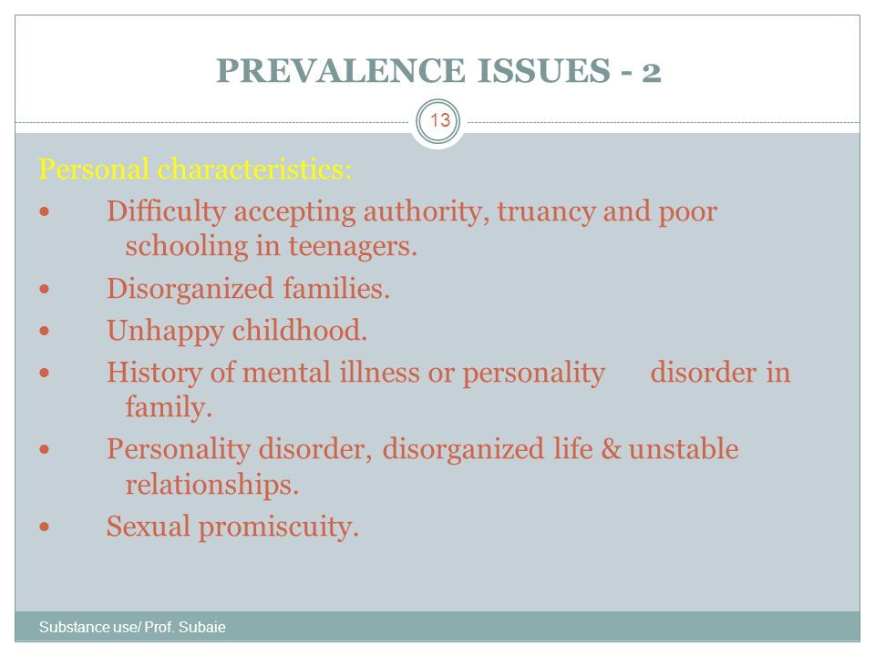 PREVALENCE ISSUES - 2 Personal characteristics: