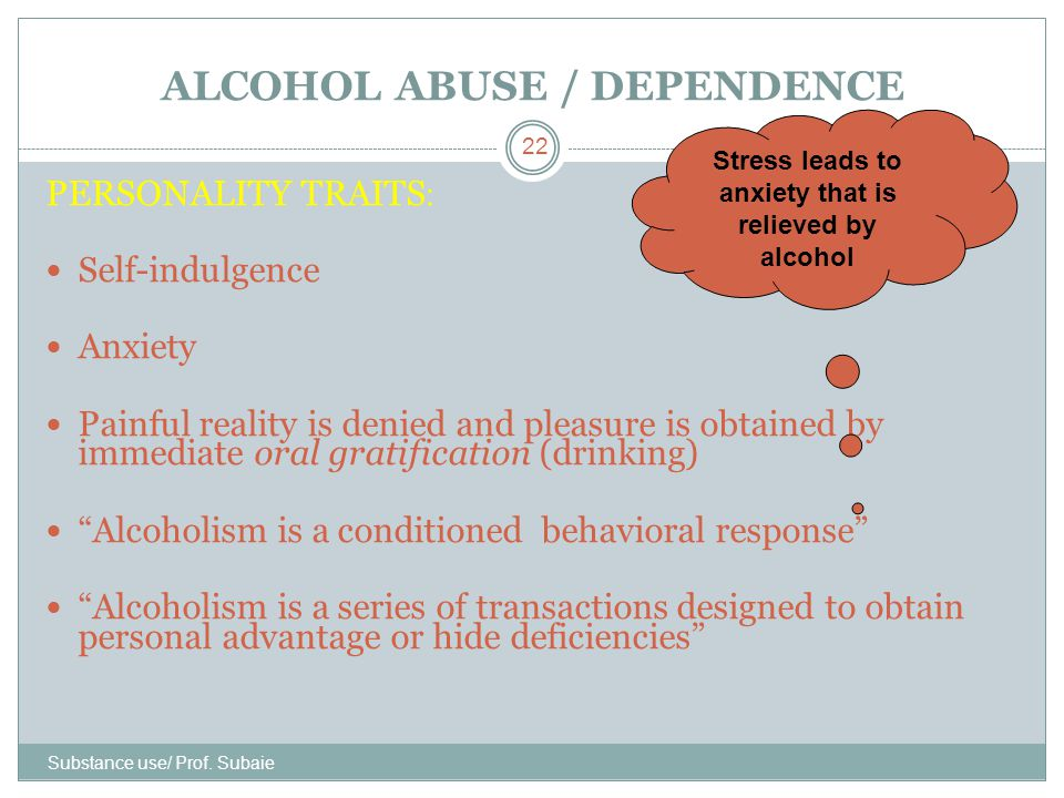 ALCOHOL ABUSE / DEPENDENCE