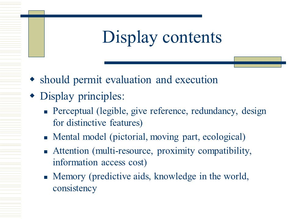 Display contents should permit evaluation and execution