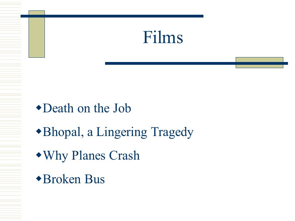 Films Death on the Job Bhopal, a Lingering Tragedy Why Planes Crash