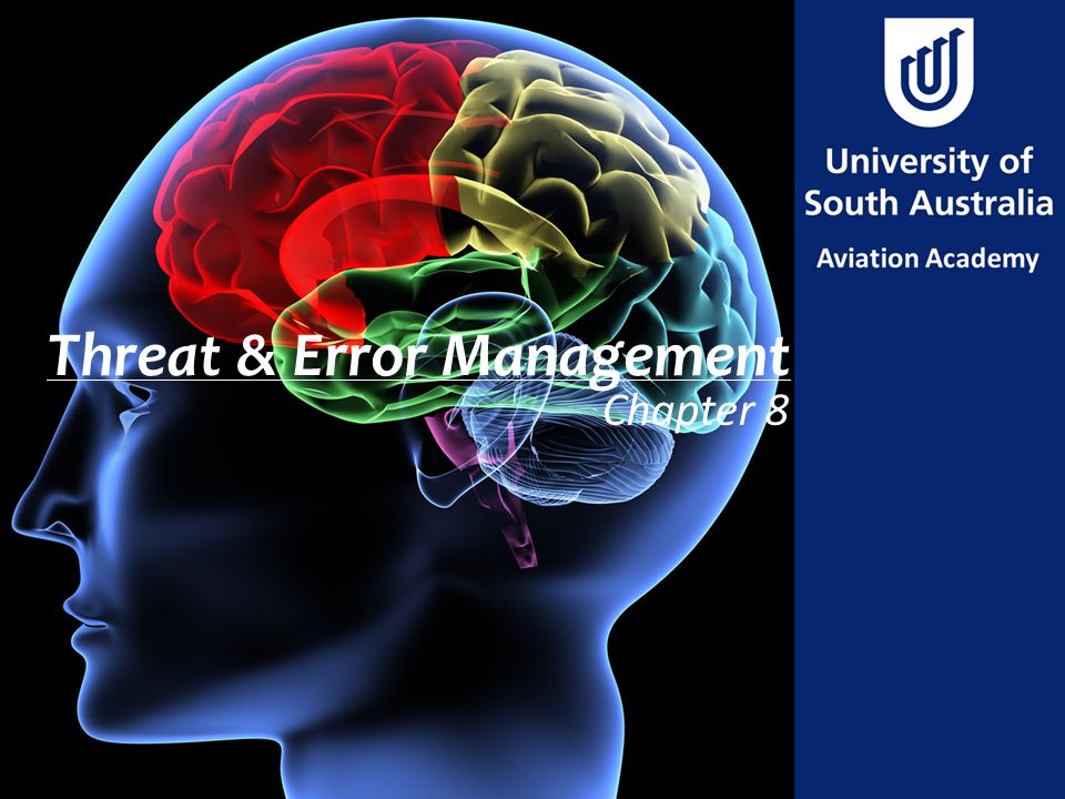 Threat & Error Management