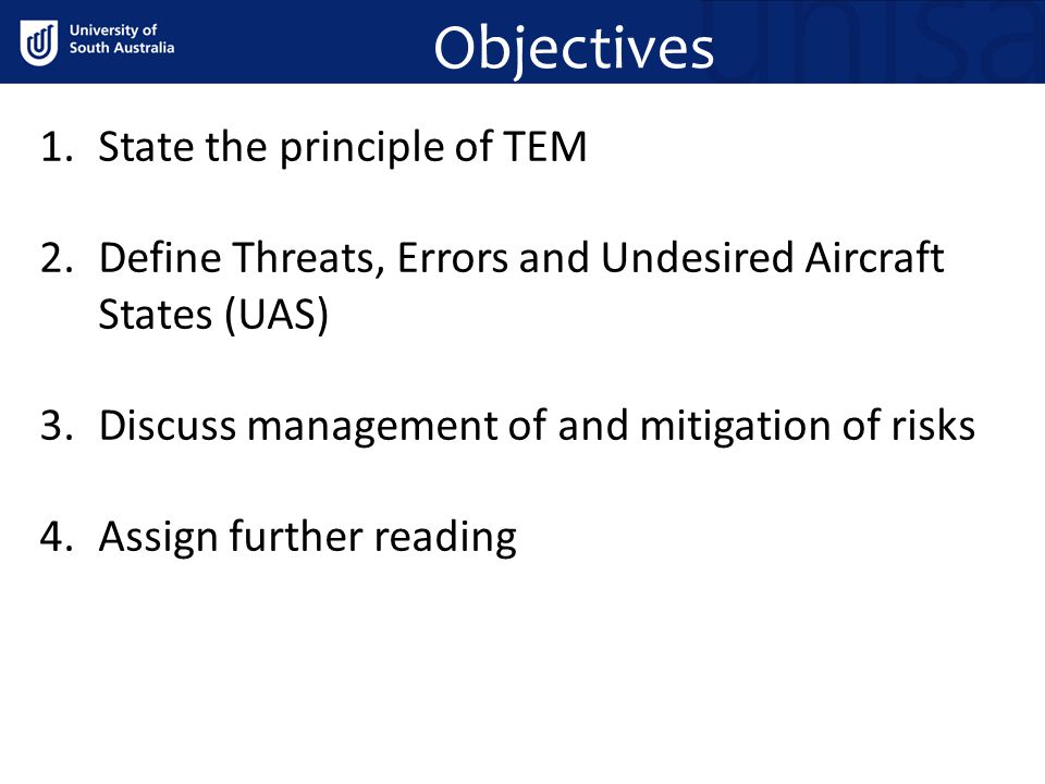 Objectives State the principle of TEM