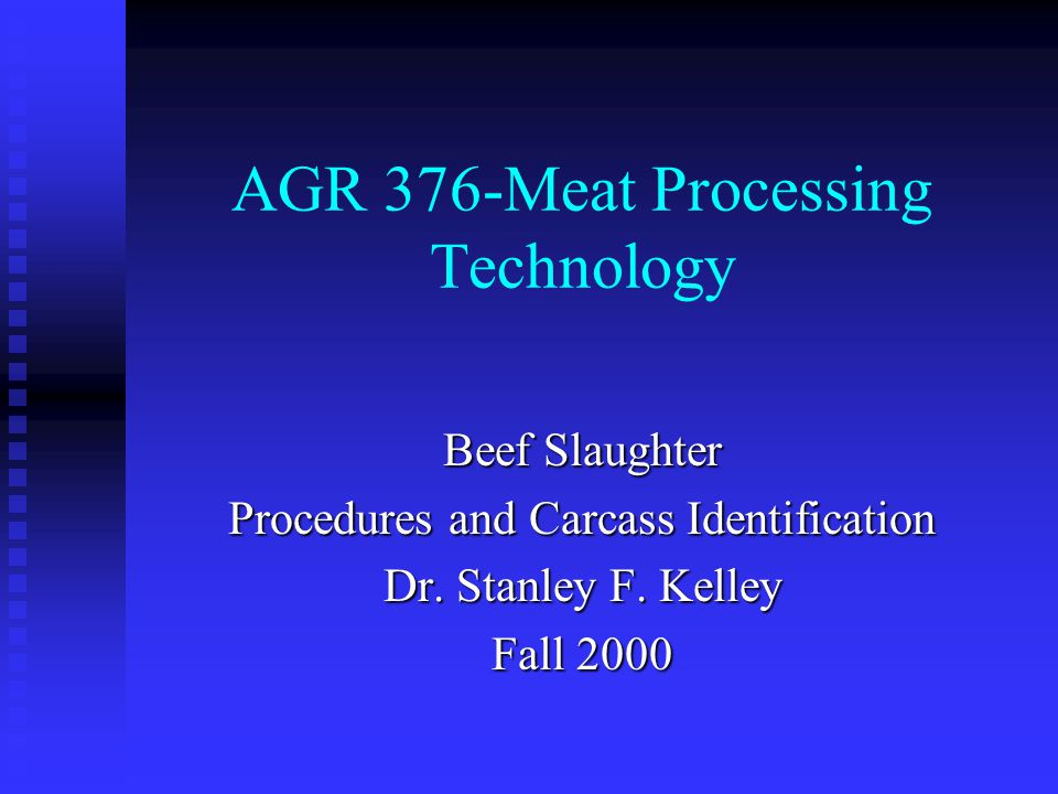 AGR 376-Meat Processing Technology