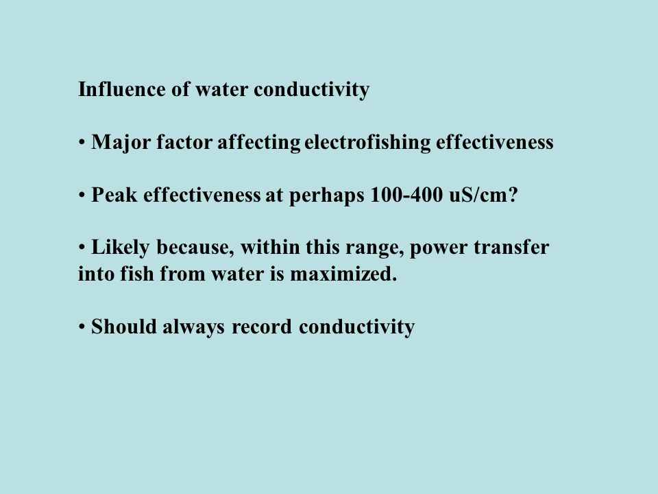 Influence of water conductivity