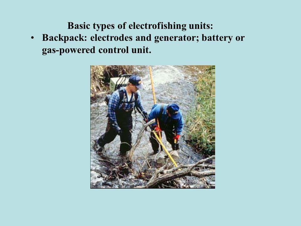 Basic types of electrofishing units: