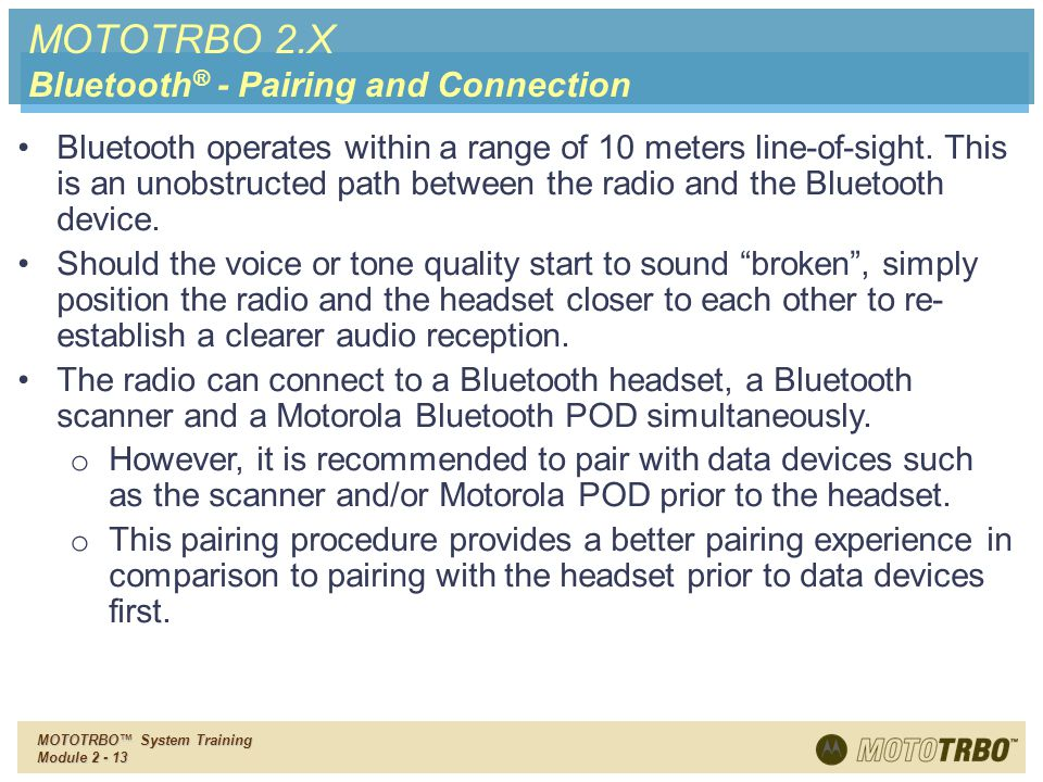 MOTOTRBO 2.X Bluetooth® - Pairing and Connection