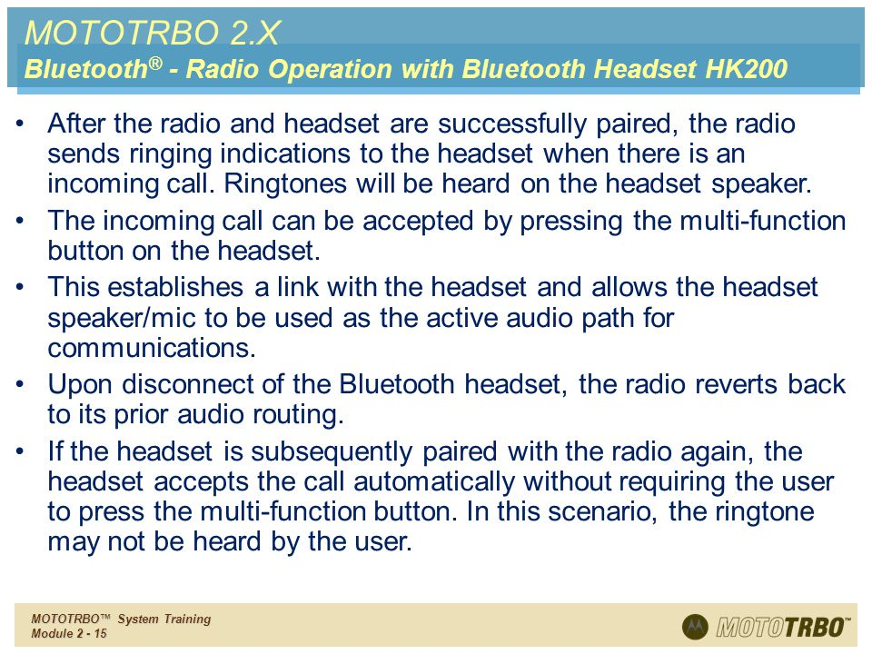 MOTOTRBO 2.X Bluetooth® - Radio Operation with Bluetooth Headset HK200.