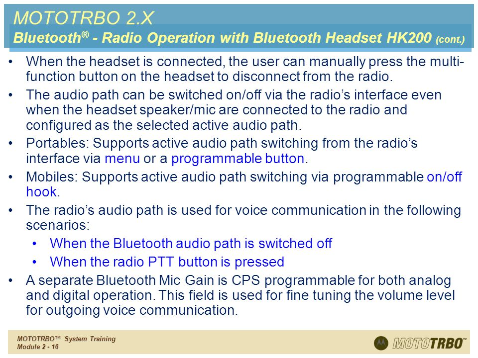 MOTOTRBO 2.X Bluetooth® - Radio Operation with Bluetooth Headset HK200 (cont.)