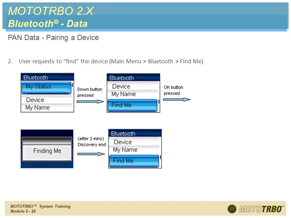 MOTOTRBO 2.X Bluetooth® - Data PAN Data - Pairing a Device