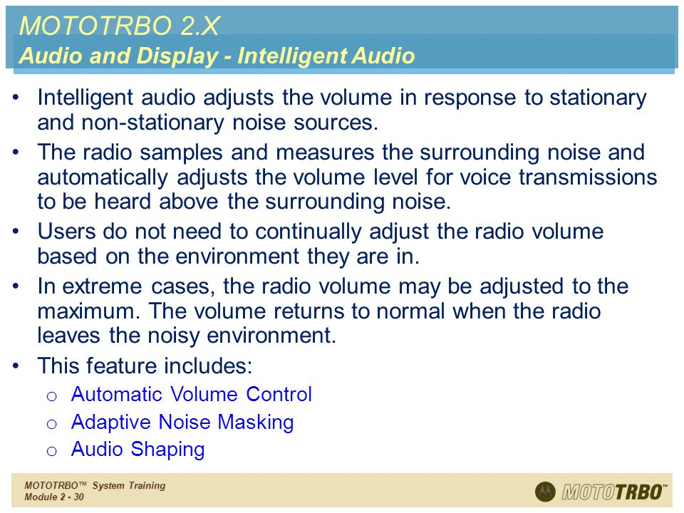 MOTOTRBO 2.X Audio and Display - Intelligent Audio