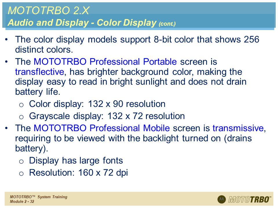 MOTOTRBO 2.X Audio and Display - Color Display (cont.)