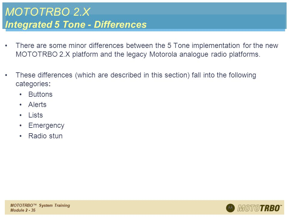 MOTOTRBO 2.X Integrated 5 Tone - Differences