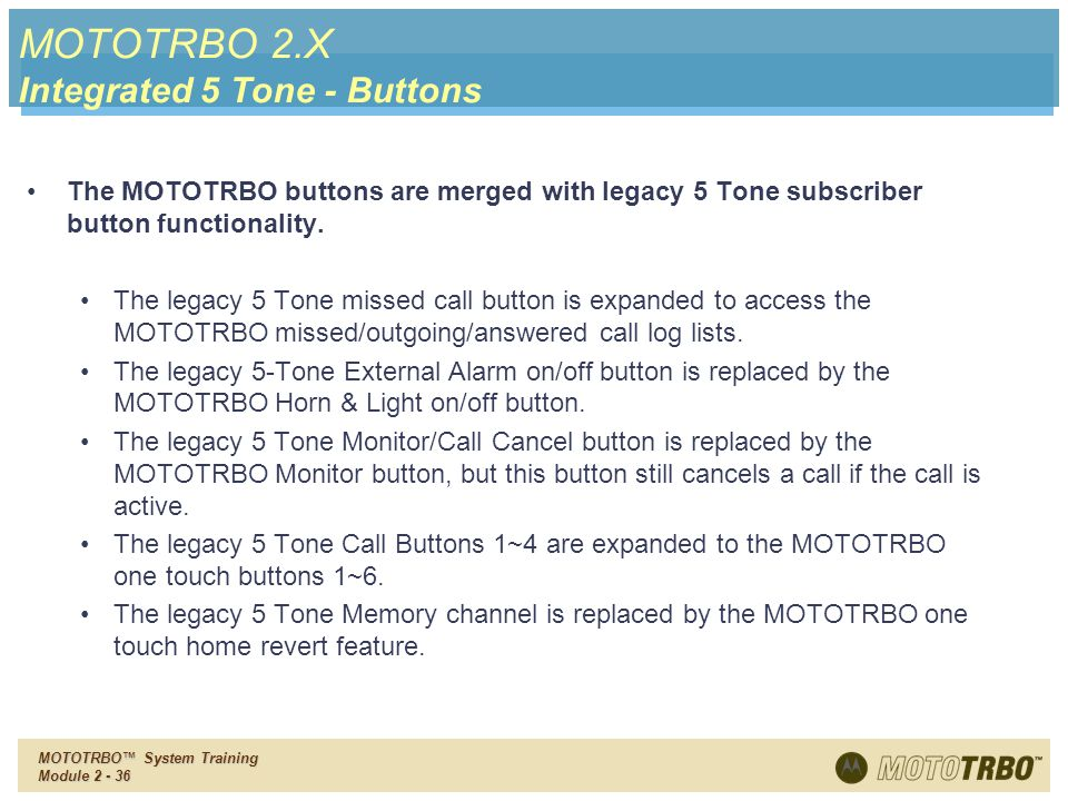 MOTOTRBO 2.X Integrated 5 Tone - Buttons