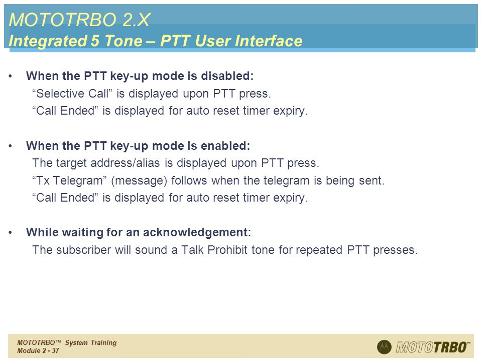 MOTOTRBO 2.X Integrated 5 Tone – PTT User Interface