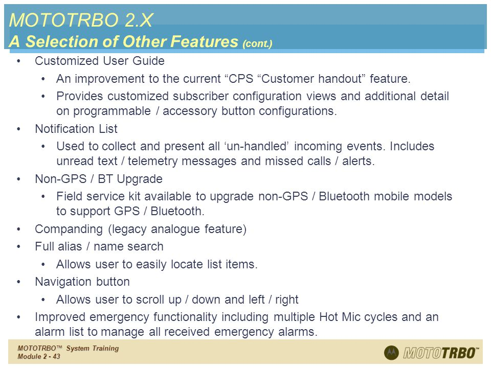 MOTOTRBO 2.X A Selection of Other Features (cont.)