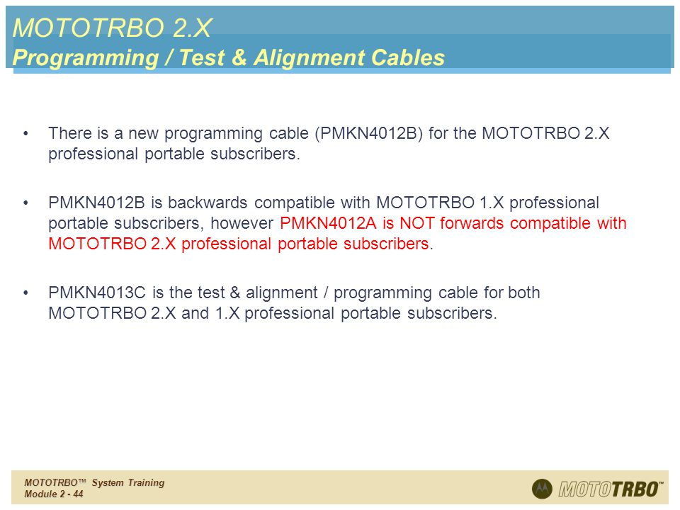 MOTOTRBO 2.X Programming / Test & Alignment Cables