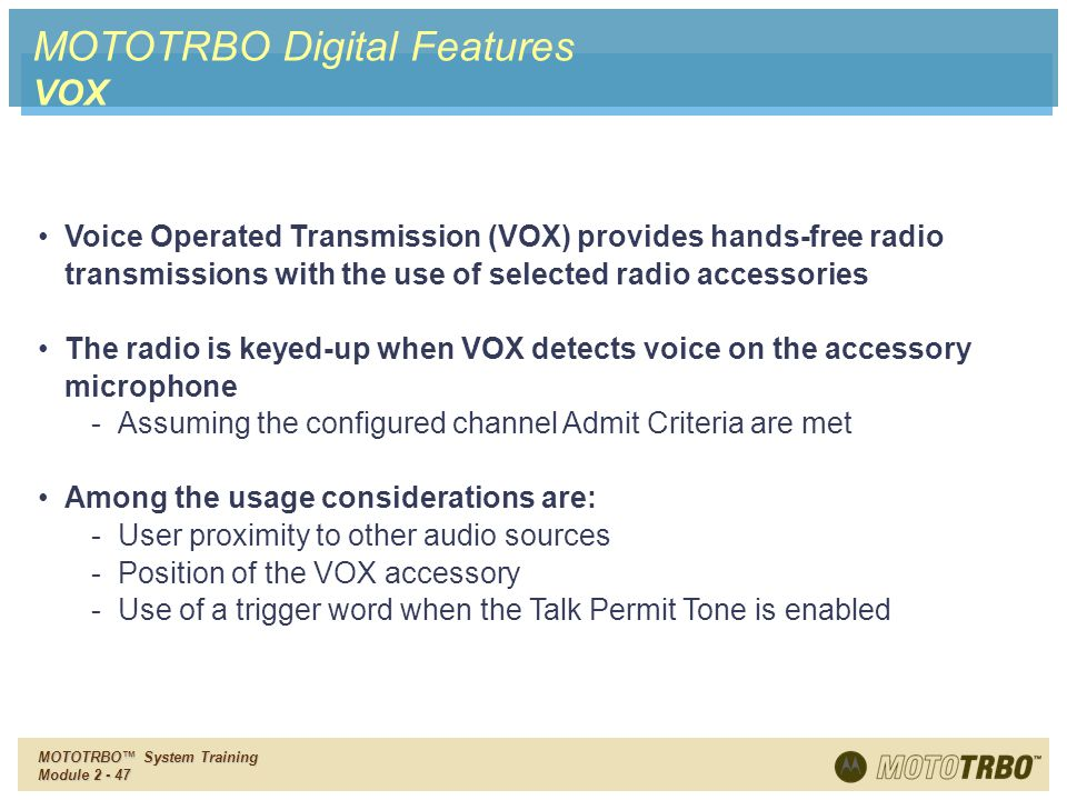 MOTOTRBO Digital Features VOX