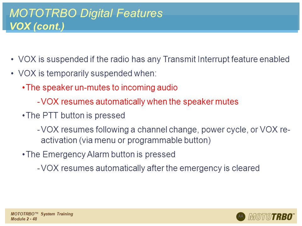 MOTOTRBO Digital Features VOX (cont.)