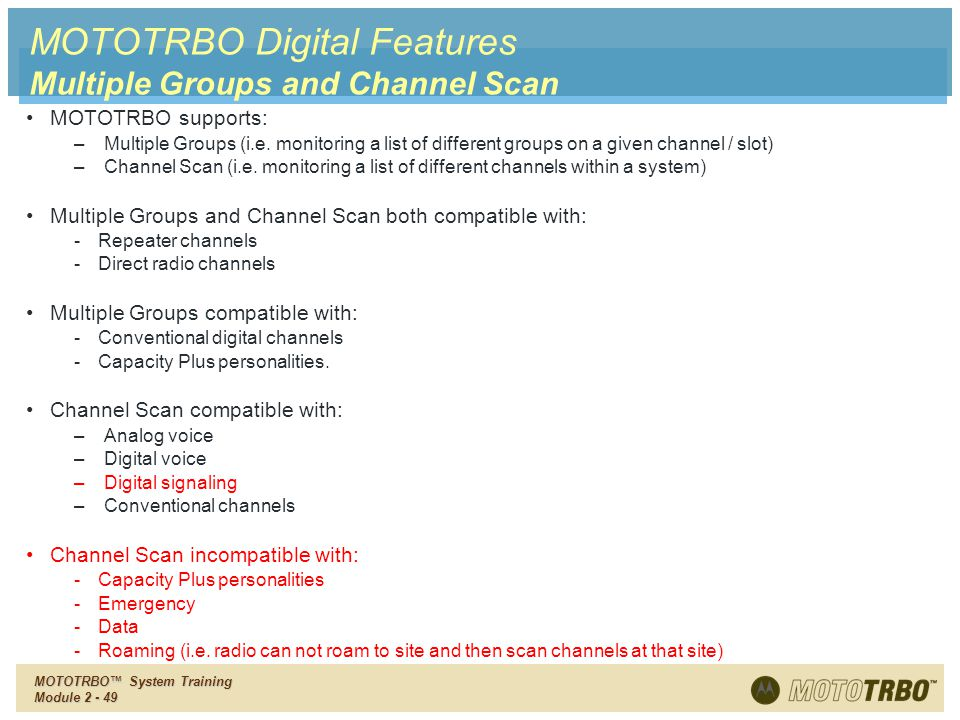 MOTOTRBO Digital Features Multiple Groups and Channel Scan