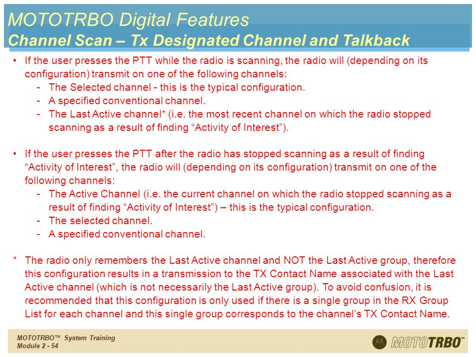 MOTOTRBO Digital Features Channel Scan – Tx Designated Channel and Talkback