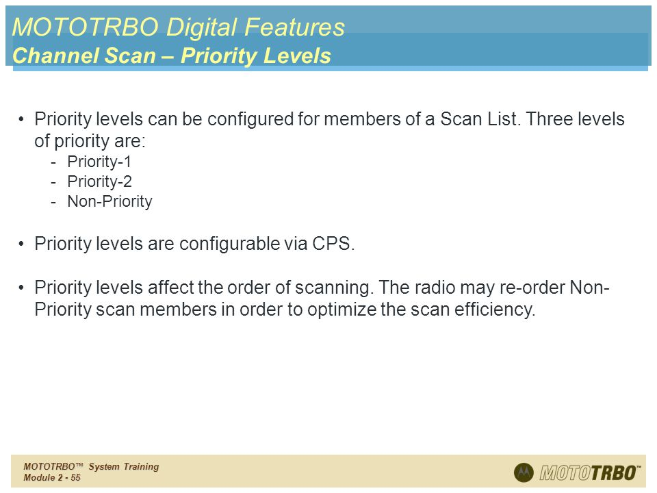 MOTOTRBO Digital Features Channel Scan – Priority Levels