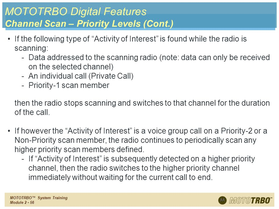 MOTOTRBO Digital Features Channel Scan – Priority Levels (Cont.)