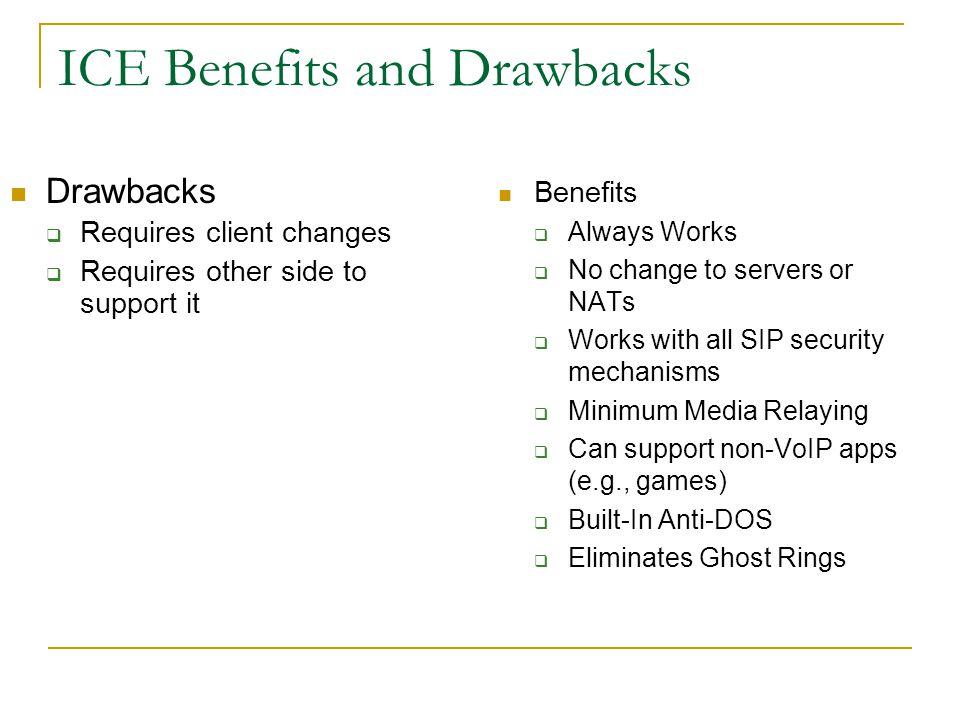 ICE Benefits and Drawbacks