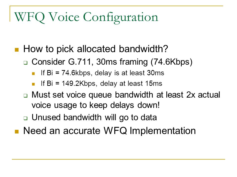 WFQ Voice Configuration