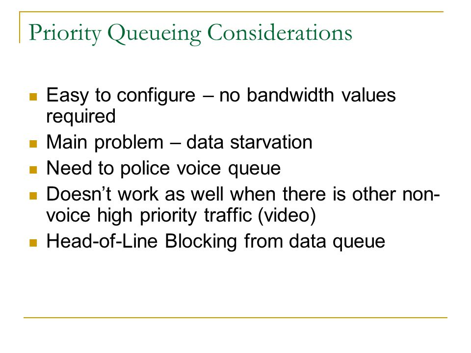 Priority Queueing Considerations
