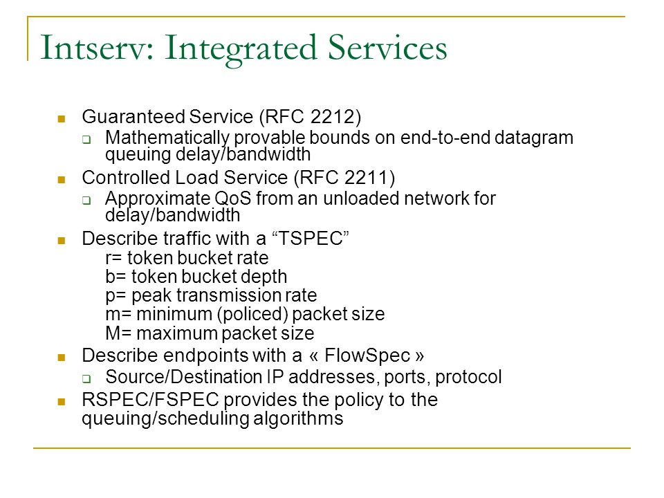 Intserv: Integrated Services